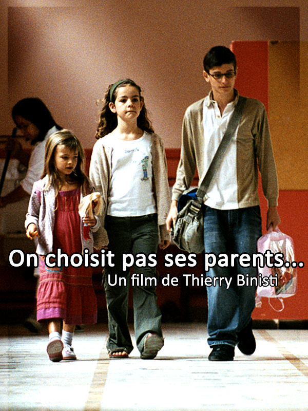 2007-on-choisit-pas-ses-parents-affiche